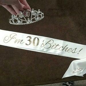 Other - 30th Birthday tiara and sash!